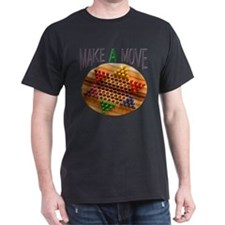 MAKE A MOVE CHINESE CHECKERS T-Shirt