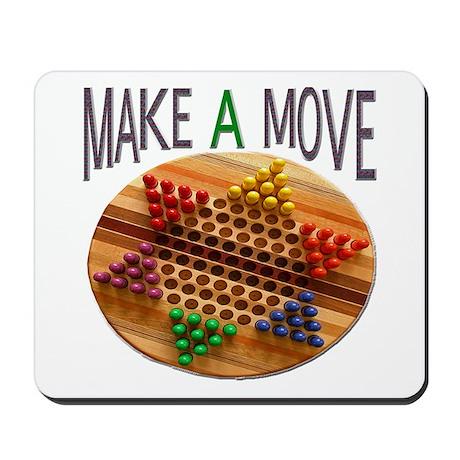MAKE A MOVE CHINESE CHECKERS Mousepad