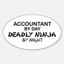 Accountant Deadly Ninja by Night Oval Decal