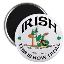 Irish This is How I Roll Magnet