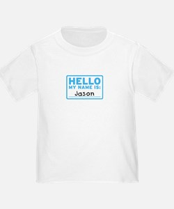 Hello My Name Is: Jason - T