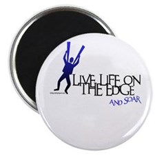 LIVE LIFE ON THE EDGE-AND SOAR Magnet