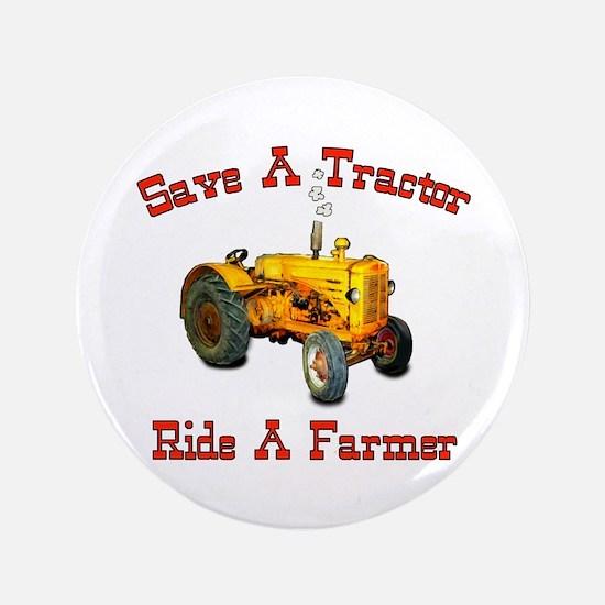 "Ride a Farmer 3.5"" Button"