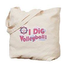 I Dig Volleyball Tote Bag