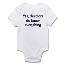 Yes, Directors Know Everything Infant Bodysuit