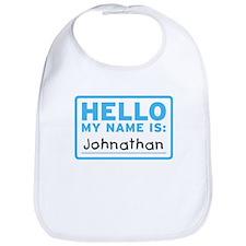Hello My Name Is: Johnathan - Bib