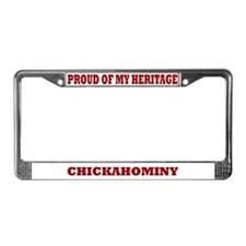 Proud of My Chickahominy Heritage Lic. Plate Frame