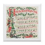 Hark! The Herald Angels Sing Tile Coaster