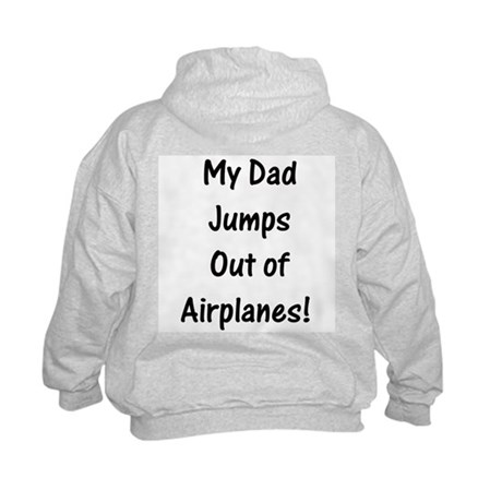 Kids Hoodie Dad Jumps Out of Planes