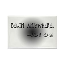 "John Cage ""Begin Anywhere"" Rectangle Magnet"