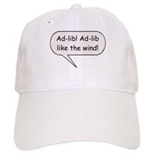 Ad-Lib! Ad-Lib Like the Wind! Baseball Cap
