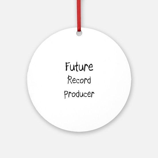Future Record Producer Ornament (Round)