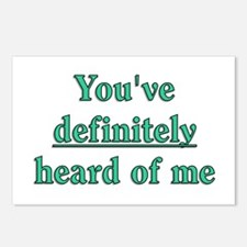 You've Definitely Heard of Me Postcards (Package o