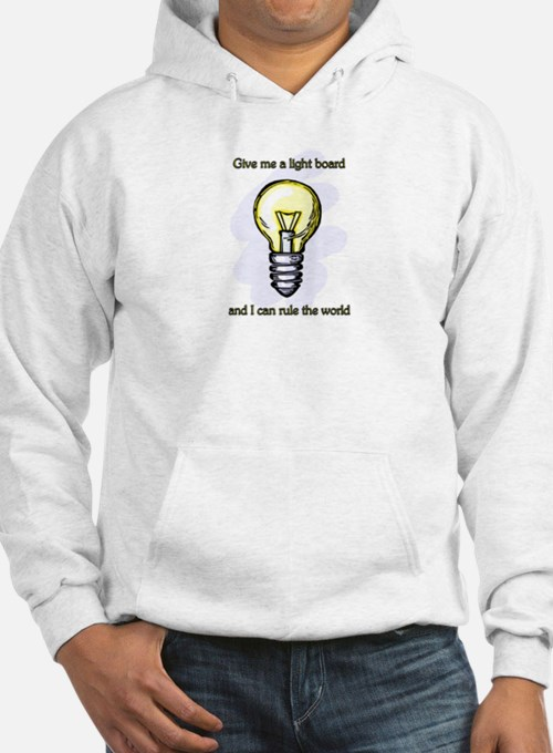 Give me a Light Board... Hoodie