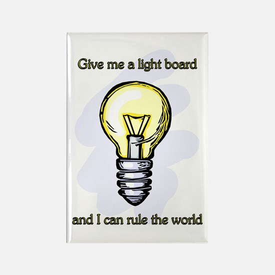 Give me a Light Board... Rectangle Magnet