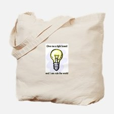 Give me a Light Board... Tote Bag