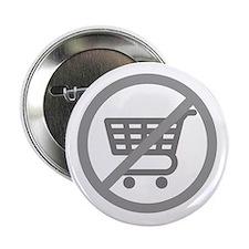 """No Consumer Society 2.25"""" Button"""