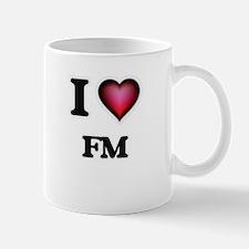 I love Fm Mugs