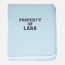 Property of LARA baby blanket