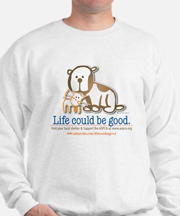 Life Could be Good Sweater