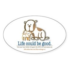 Life Could be Good Oval Decal