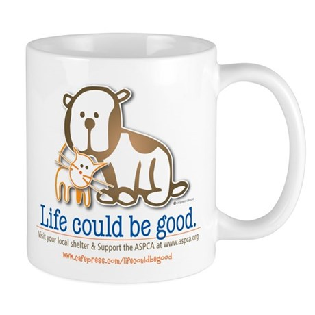Life Could be Good Mug