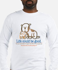 Life Could be Good Long Sleeve T-Shirt