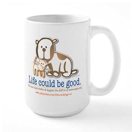 Life Could be Good Large Mug