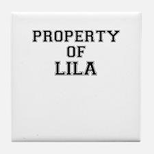 Property of LILA Tile Coaster