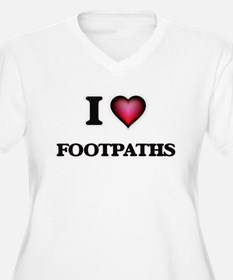 I love Footpaths Plus Size T-Shirt