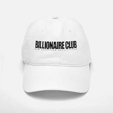 Billionaire Club Baseball Baseball Cap