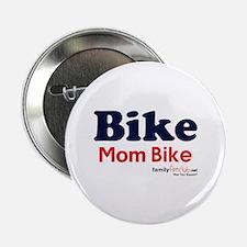 "Bike Mom Bike 2.25"" Button (10 pack)"