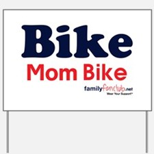 Bike Mom Bike Yard Sign