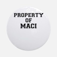 Property of MACI Round Ornament