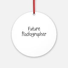 Future Radiographer Ornament (Round)
