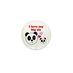 I LOVE MY BIG SIS Mini Button (10 pack)