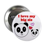 I LOVE MY BIG SIS 2.25
