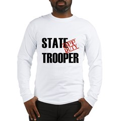 Off Duty State Trooper Long Sleeve T-Shirt