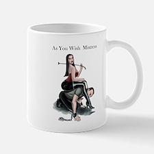 As You Wish Mistress Mugs