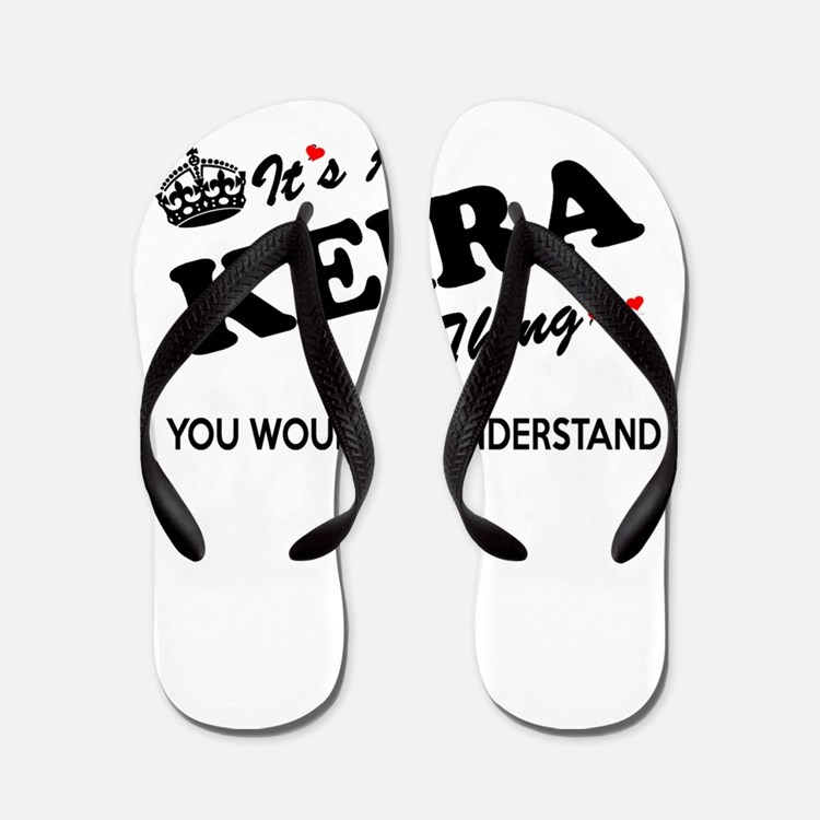 KEIRA thing, you wouldn't understand Flip Flops