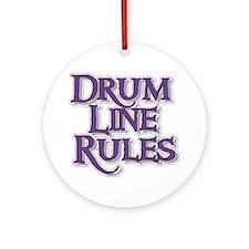 Drum Line Rules Ornament (Round)