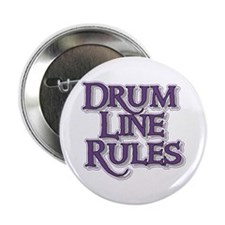 """Drum Line Rules 2.25"""" Button"""
