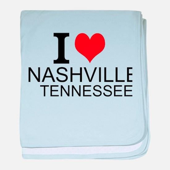 I Love Nashville, Tennessee baby blanket
