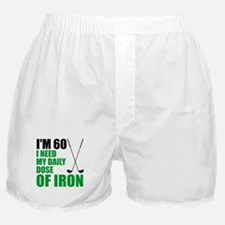 60 Daily Dose Of Iron Boxer Shorts