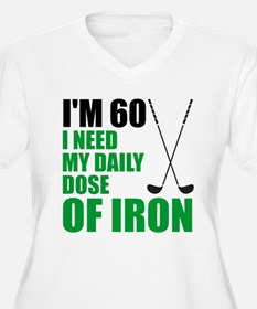 60 Daily Dose Of Iron Plus Size T-Shirt