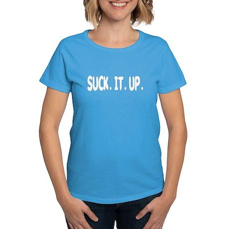 Suck It Up Women's Dark T-Shirt