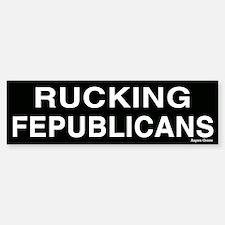 Rucking Fepublicans Bumper Sticker - whtblk