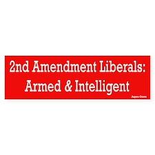 Second Amendment Liberal Bumper Bumper Sticker