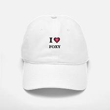 I love Foxy Baseball Baseball Cap