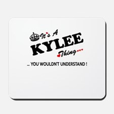 KYLEE thing, you wouldn't understand Mousepad